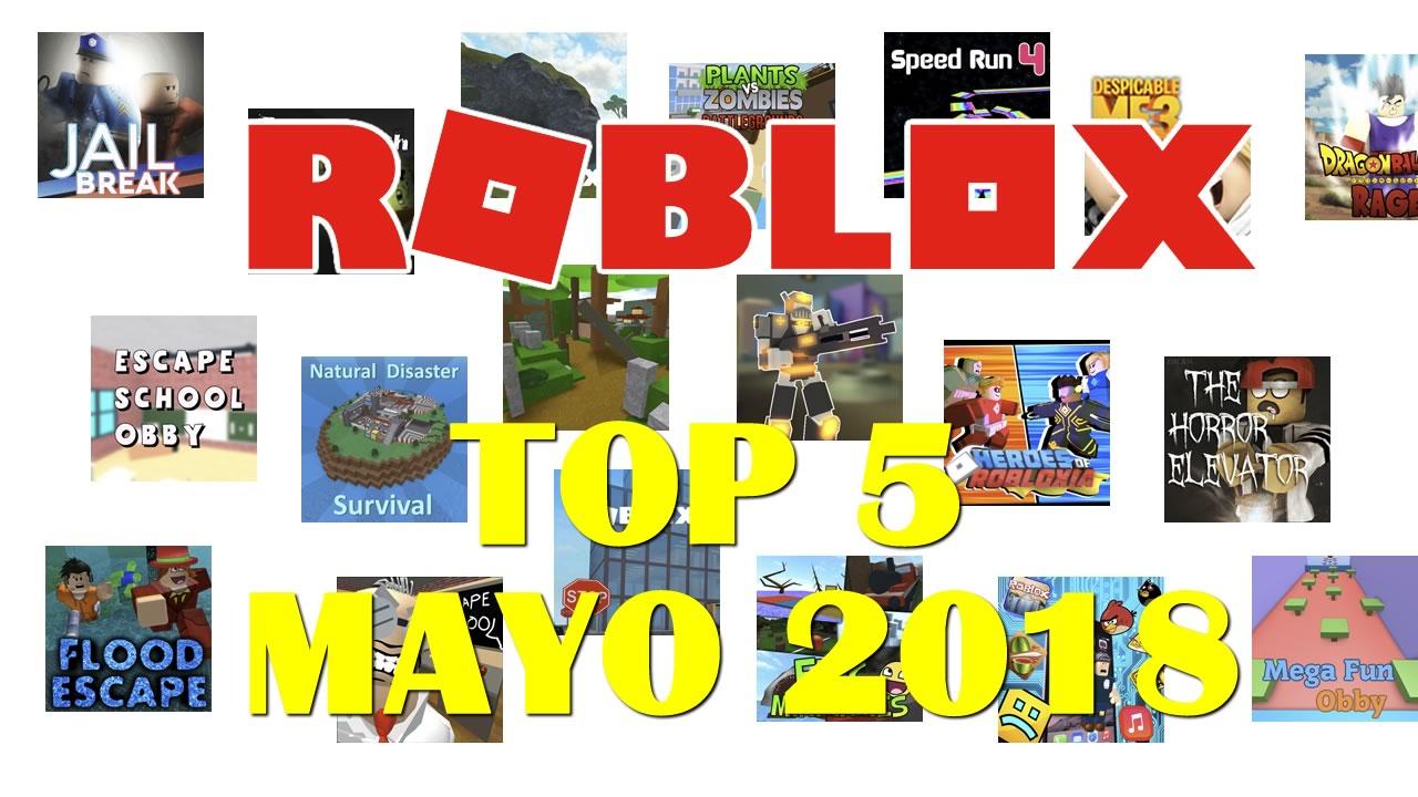 Roblox Top 5 Mejores Juegos De Mayo 2018