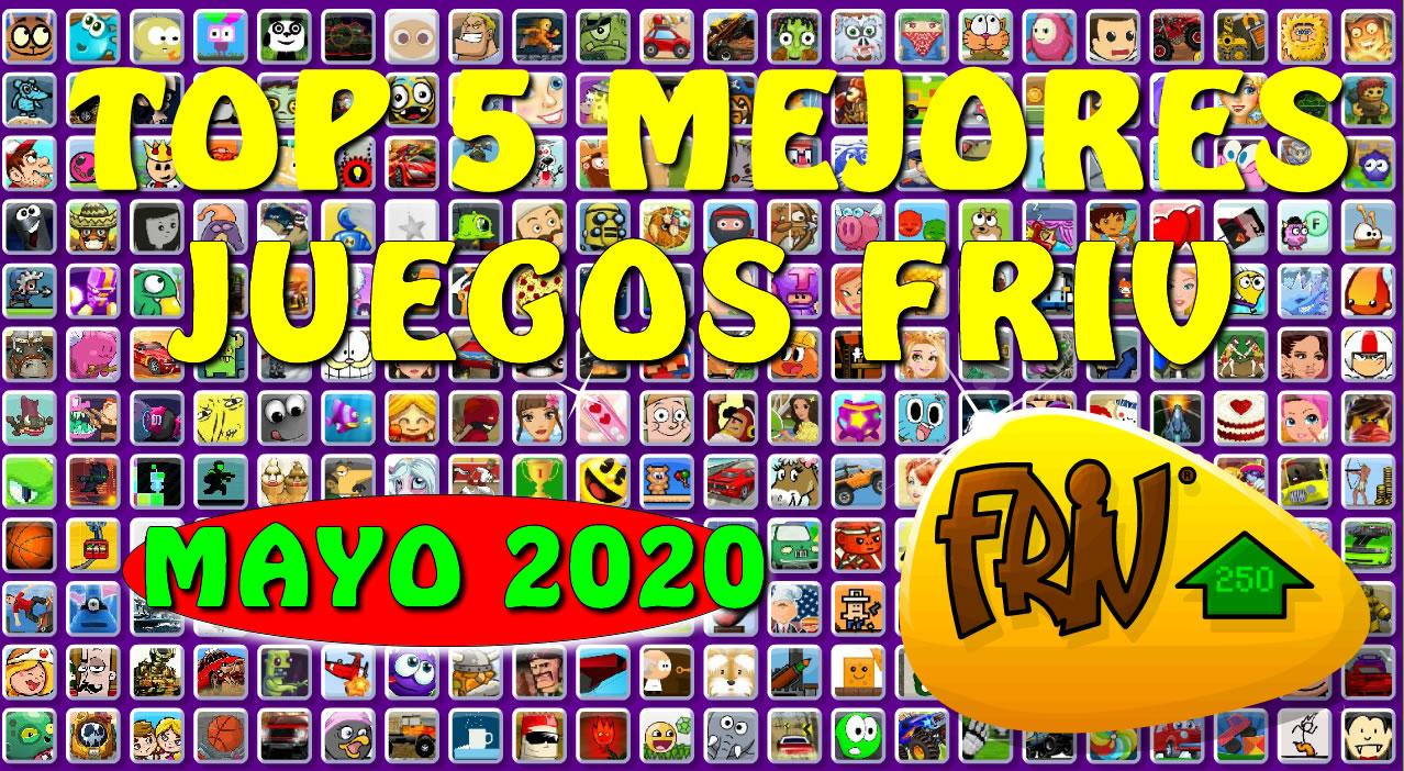 Top 5 Mejores Juegos Friv De Mayo 2020
